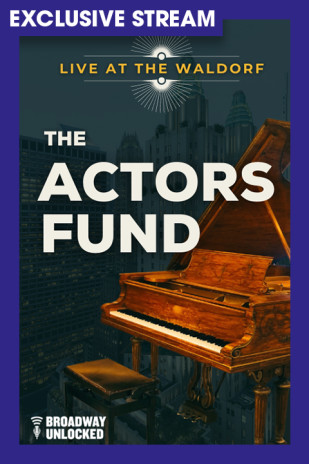 Live at the Waldorf: The Actors Fund