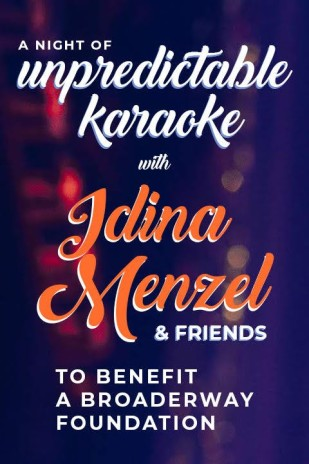 A Spectacular Night of Unpredictable Karaoke with Idina Menzel & Friends