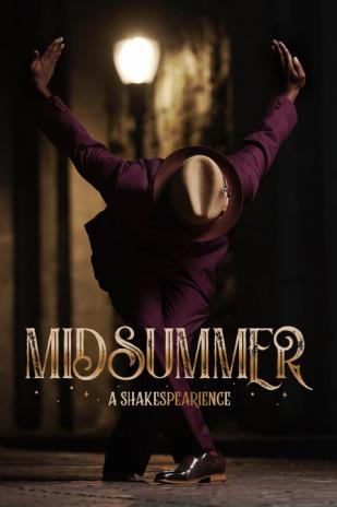 Midsummer: A Shakespearience