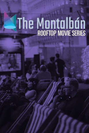 The Montalbán Rooftop Movie Series