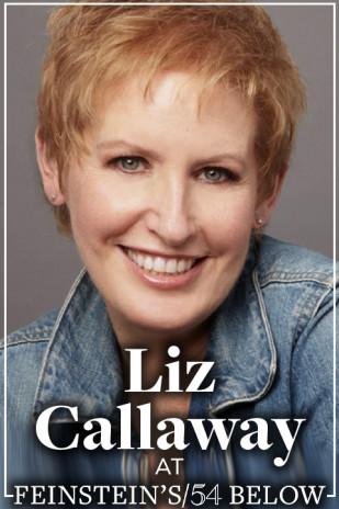 Liz Callaway: Comin' Around Again