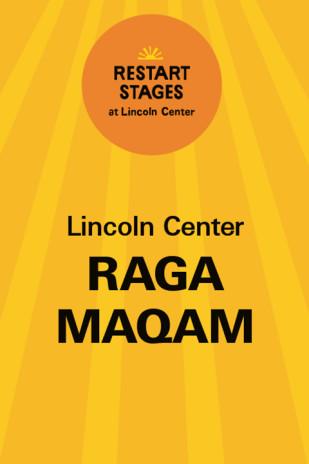 Restart Stages at Lincoln Center: Raga Maqam
