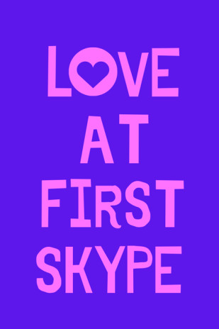 Love At First Skype
