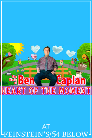 The Music of Ben Caplan: Heart of the Moment