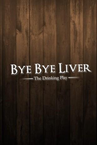 Bye Bye Liver