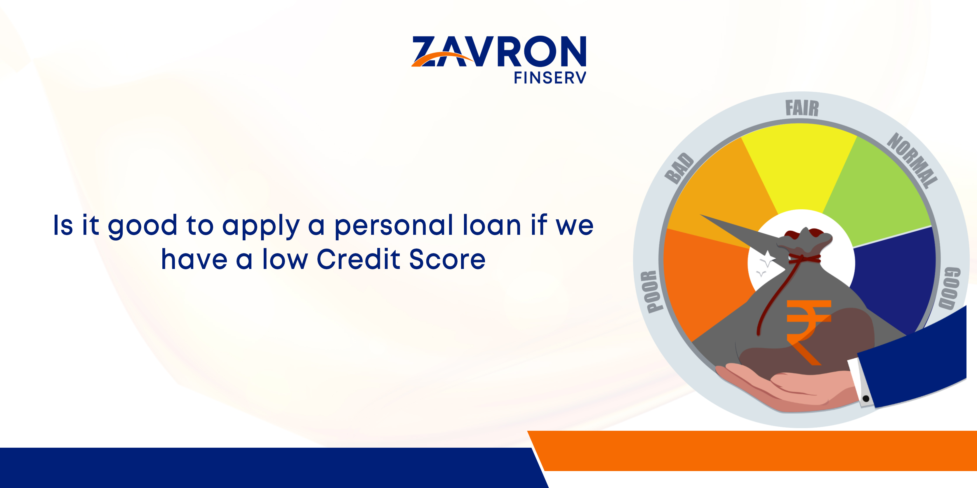 Is it good to apply for a personal loan if we have a low Credit Score