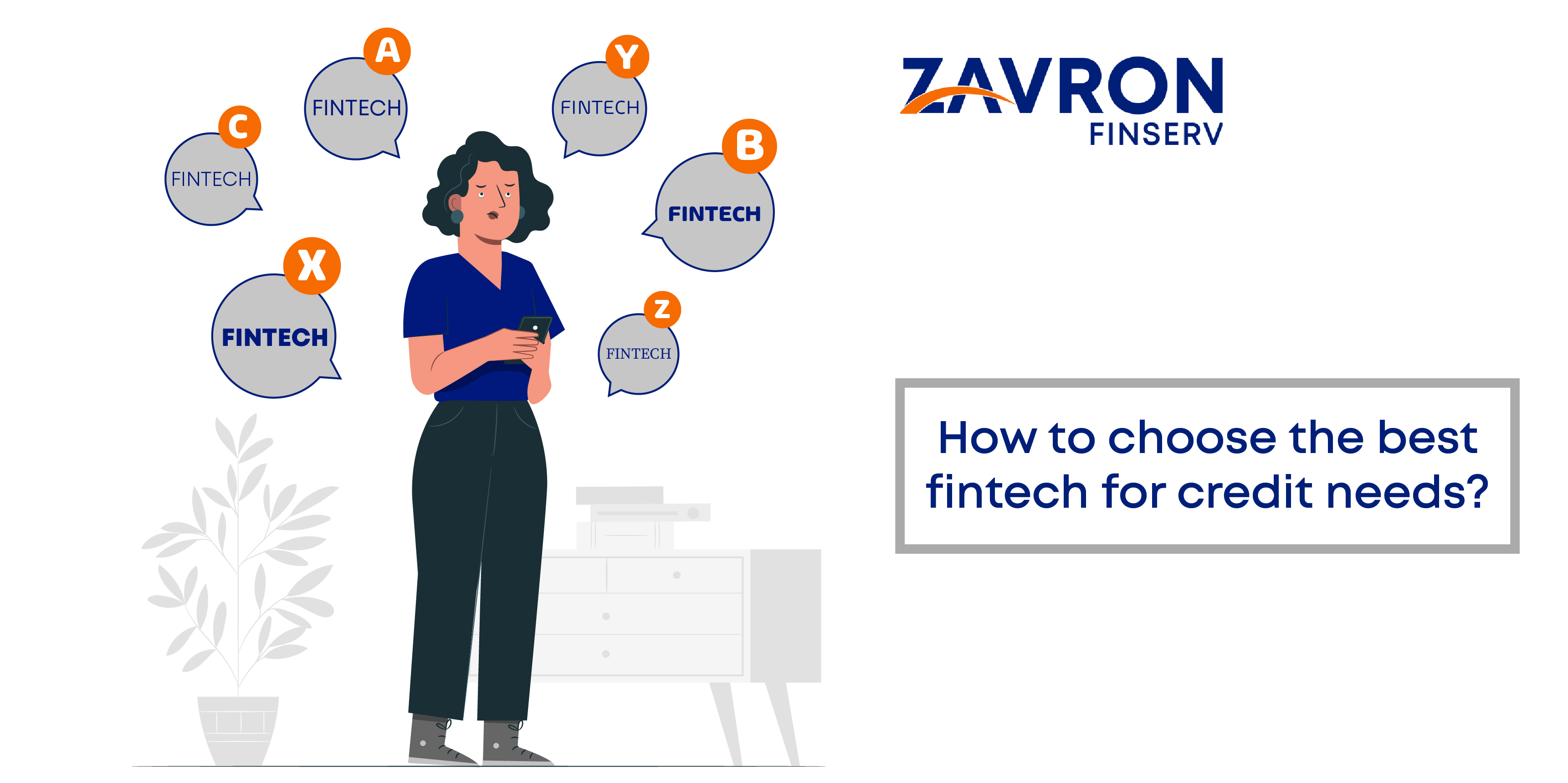 How to choose the best fintech for credit needs?