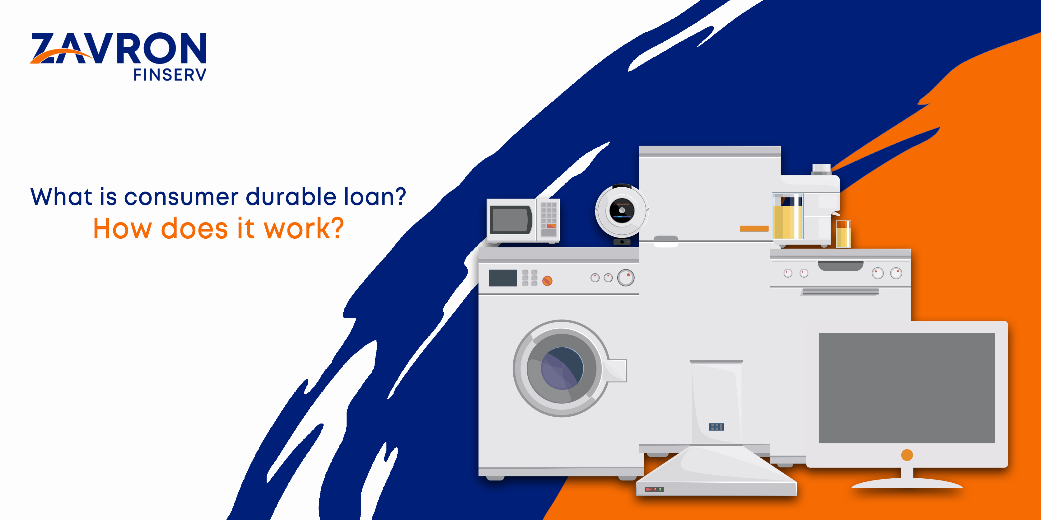 What is a Consumer Durable Loan? How Does It Work?