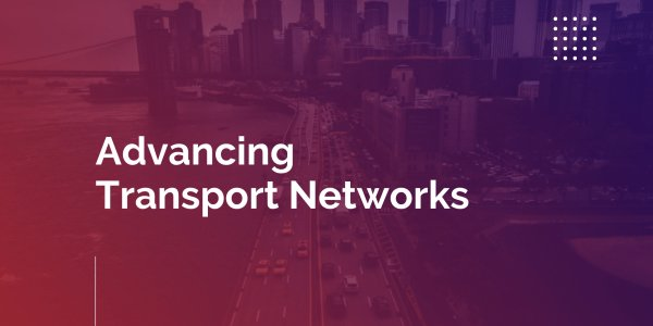 Advancing Transport Networks: The Scientific Approach and Software Solution