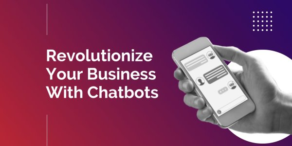 The Top 10 Ways an Educational Chatbot Can Revolutionize Your Business