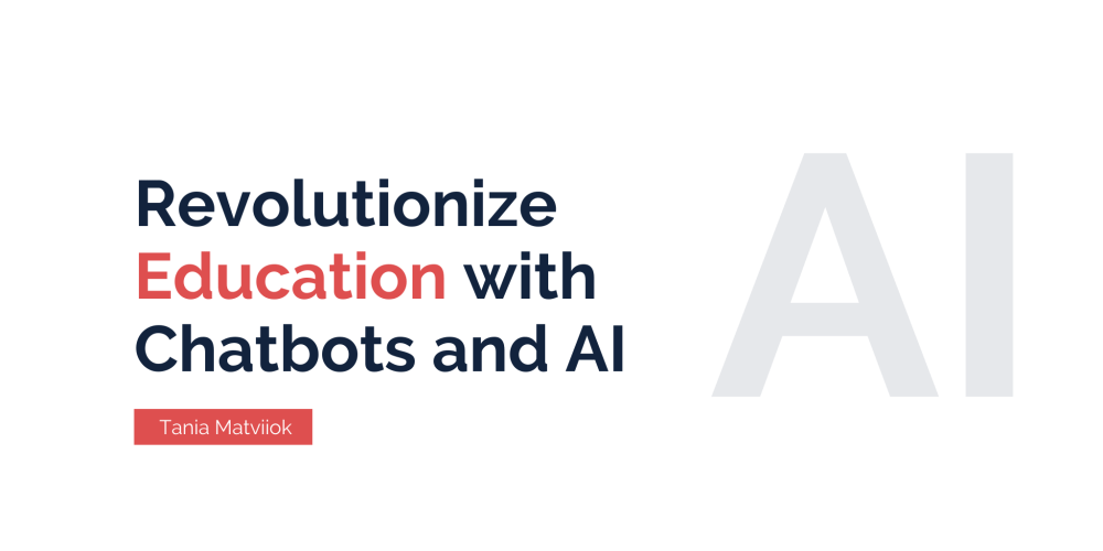 Revolutionize Your Business with Chatbots and AI