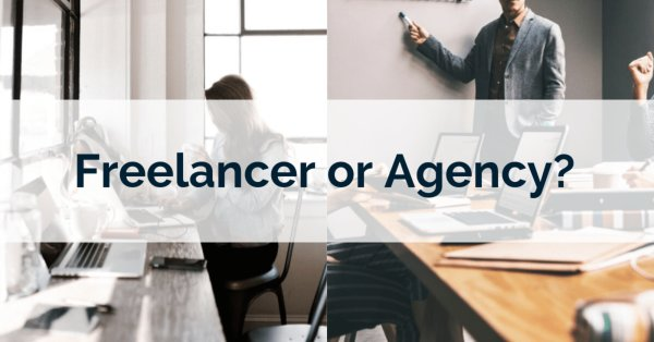 Outsourcing: Freelancers vs. Agencies