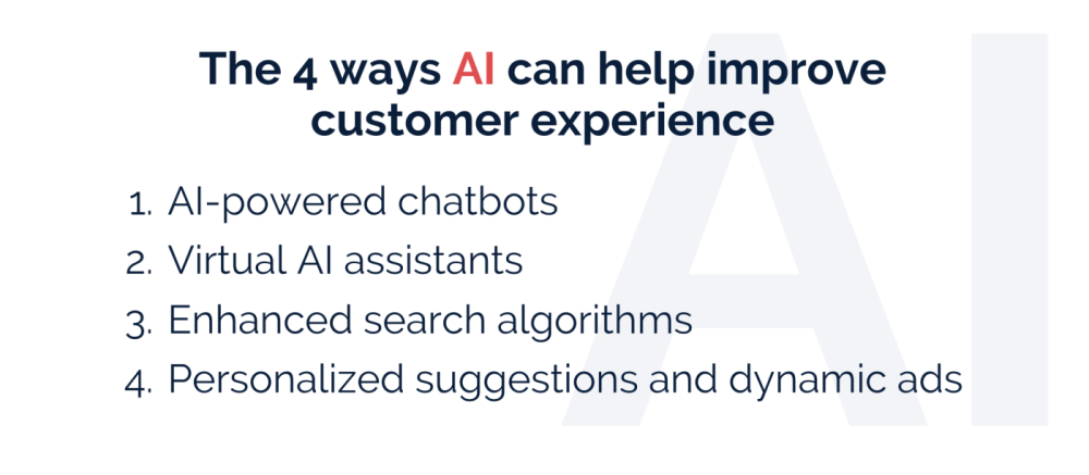 The 4 ways AI can help improve customer experience