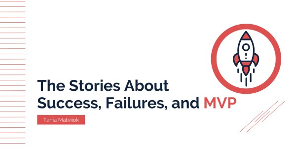 Successful Businesses That Started With MVP Development but Now Are Rocking the World