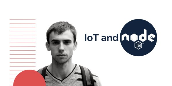 IoT and Node.JS: How to Catch the Opportunity?