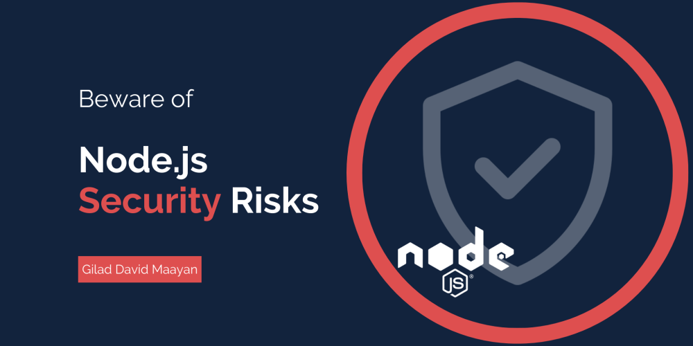 NodeJS Security Risks