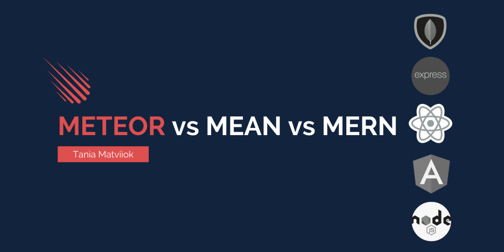 Meteor vs MEAN vs MERN