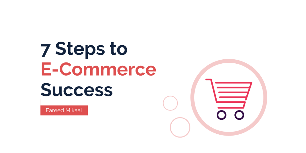 7 Useful Steps to Build a Successful Online ECommerce Platform