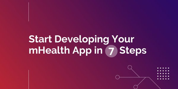 First Steps to Building Your Own mHealth App