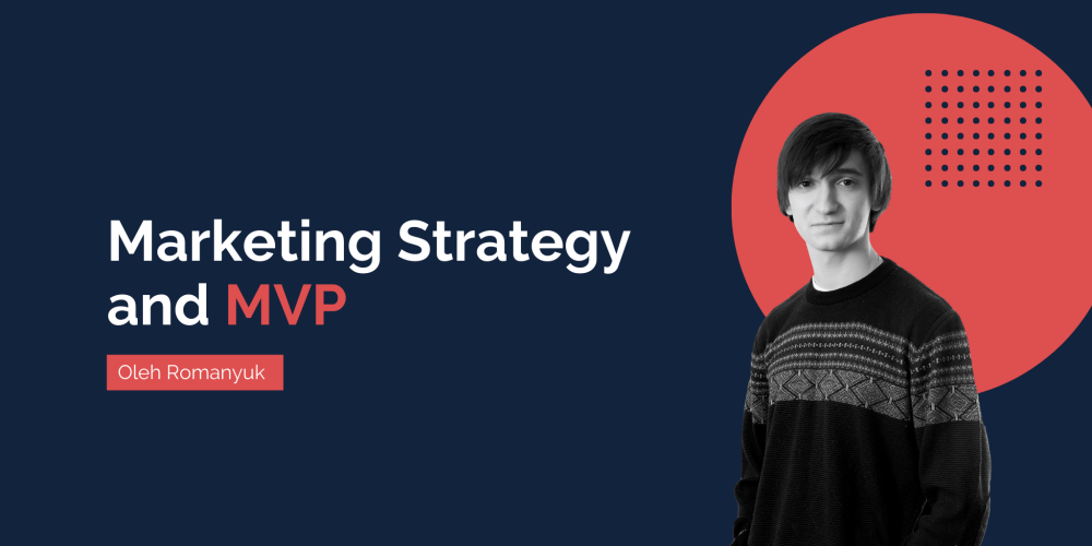 Successful MVPs Have a Key Component: Marketing Strategy