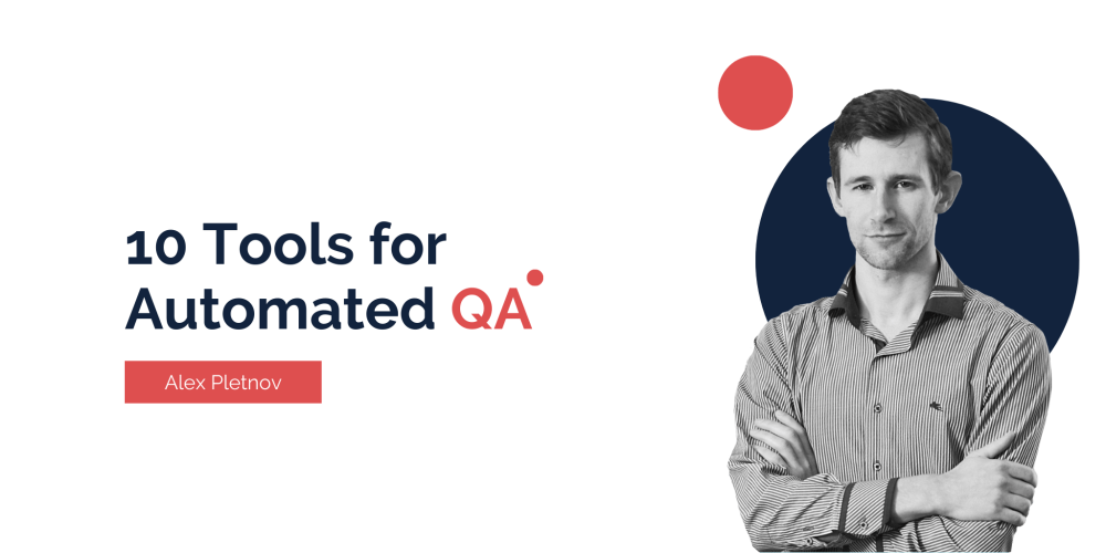10 tools for automated QA