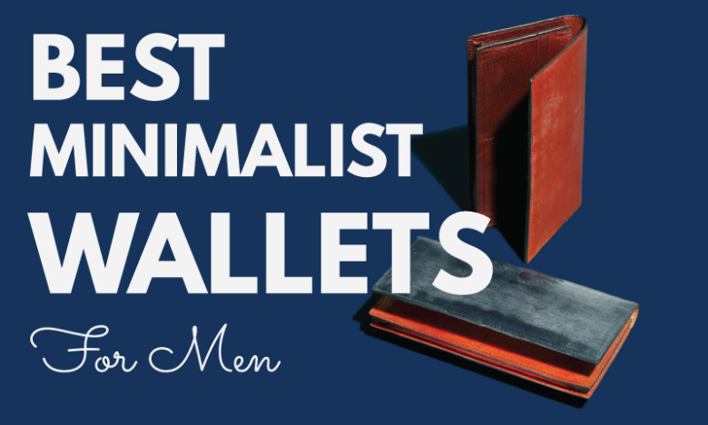 21 Best Minimalist Wallets For Men in 2019