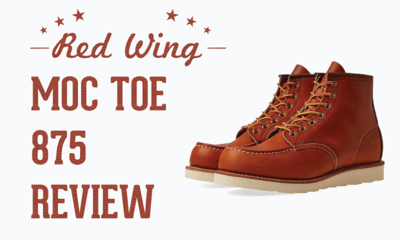 Red Wing Moc Toe 875 Review (After 1 Year)