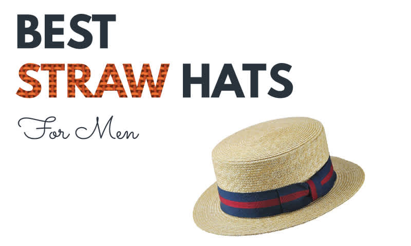 Best Straw Hats for Men