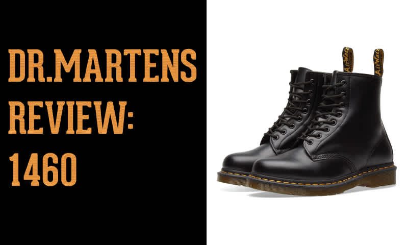 Dr. Martens Review: 1460