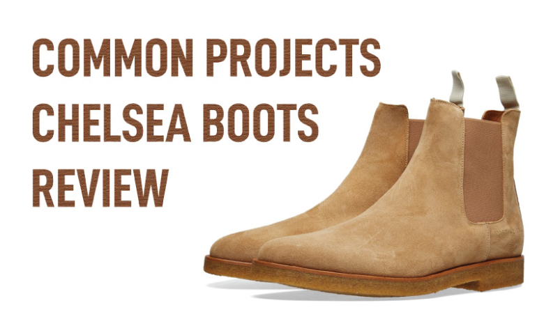 Common Projects Chelsea Boots Review