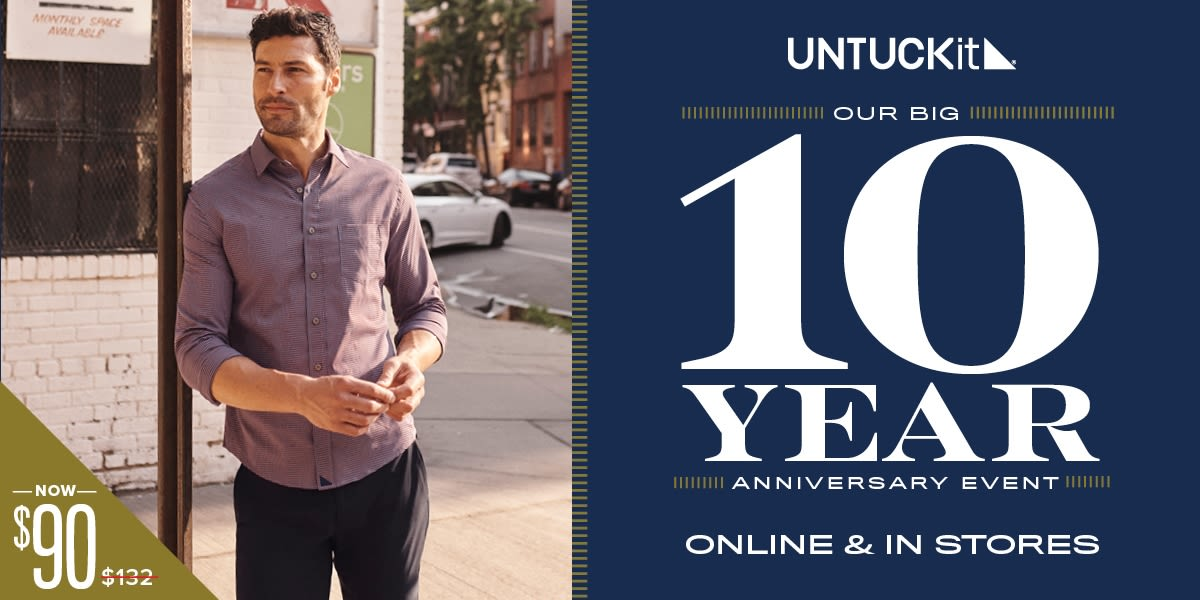 [Image] [offer] Untuckit - 10 Year Anniversary Sale