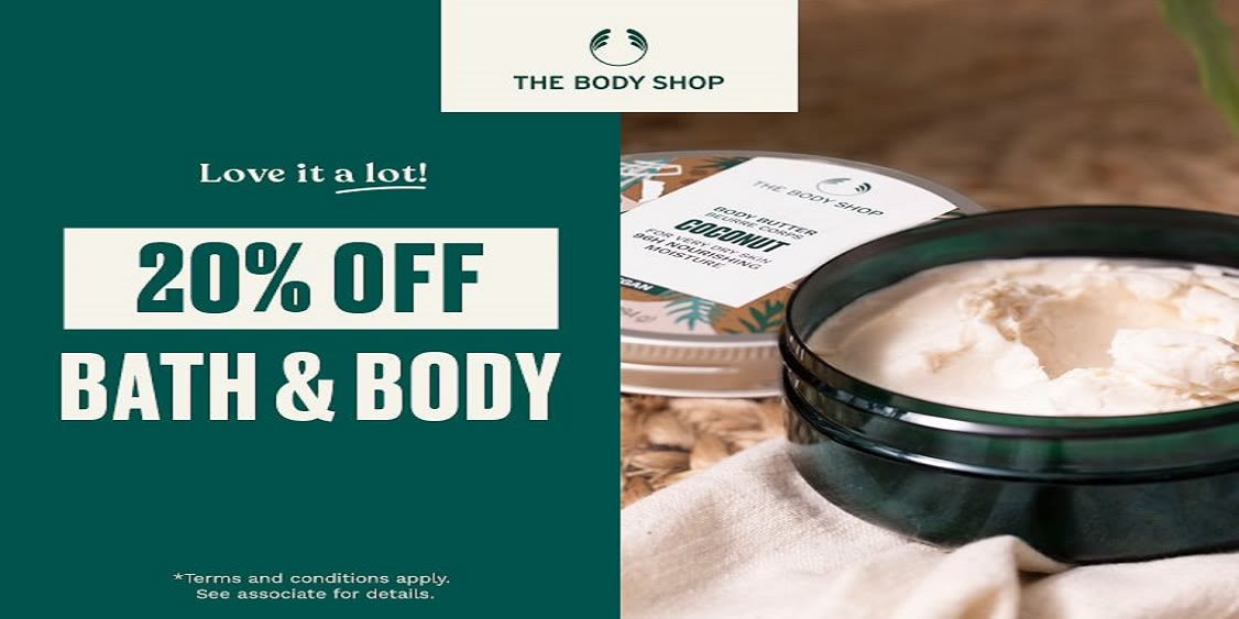 [Image] [offer] Limited time only! Bath & Body = 20% OFF!