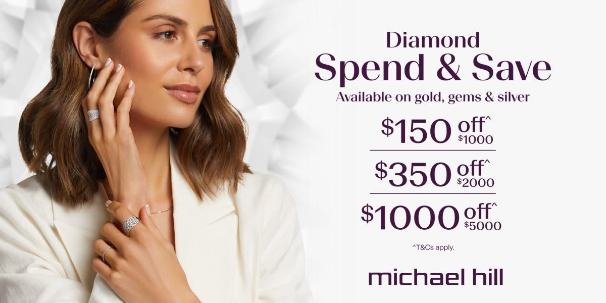 [Image] [offer] Michael Hill Diamond Spend & Save