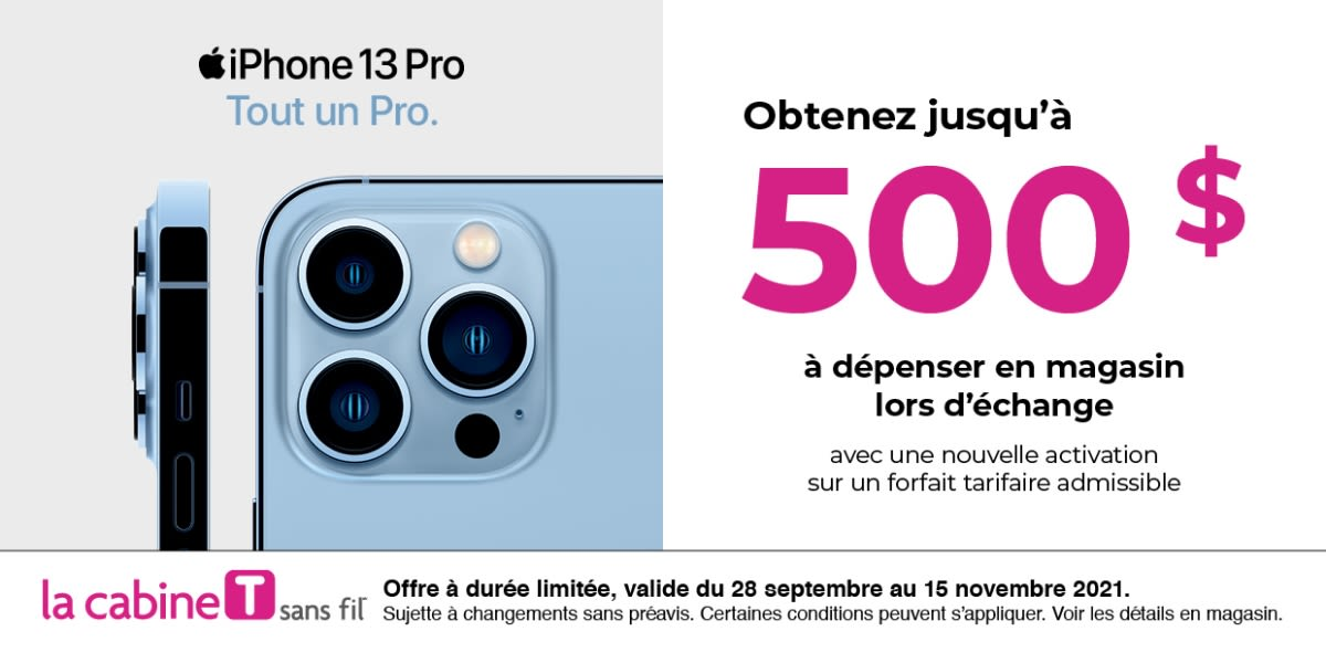 [French] [Image] [offer] iPhone 13 Pro: Get up to $500 to spend in-store.