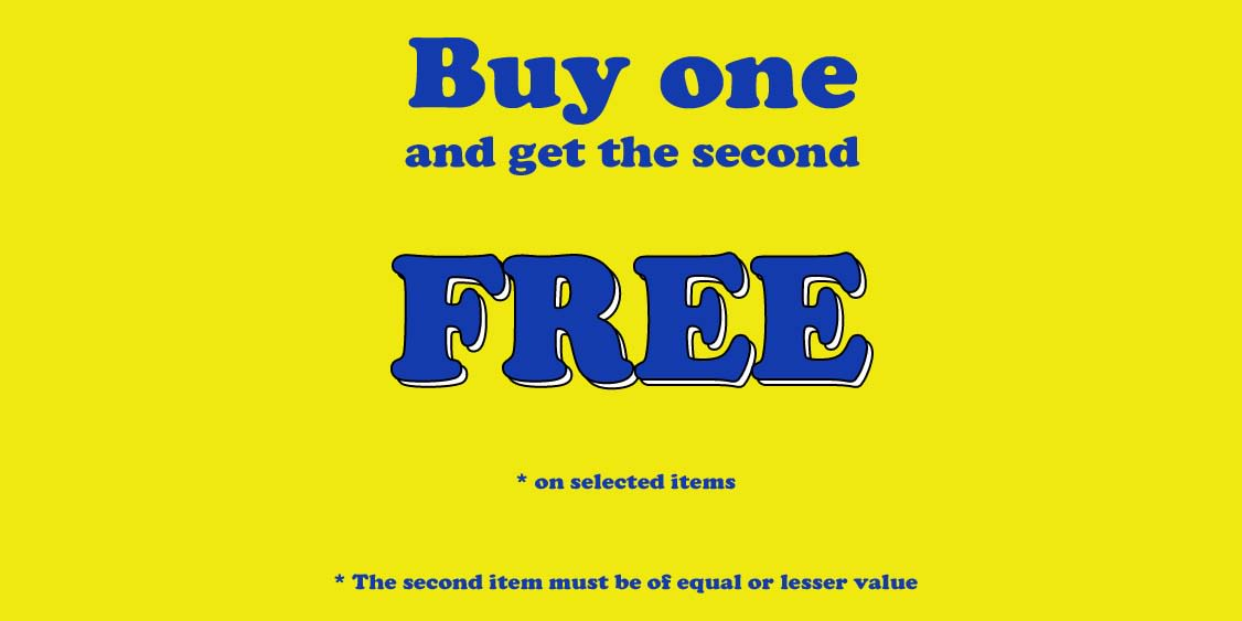 [Image] [offer] Buy One… Get One Free Promotion