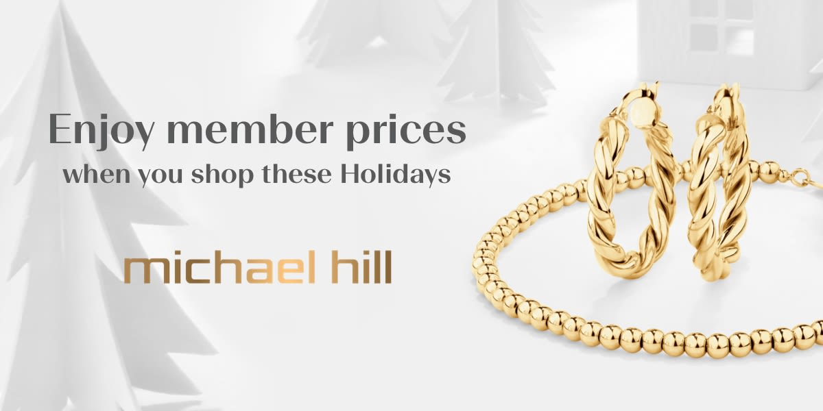 [Image] [offer] Enjoy member prices these Holidays at Michael Hill