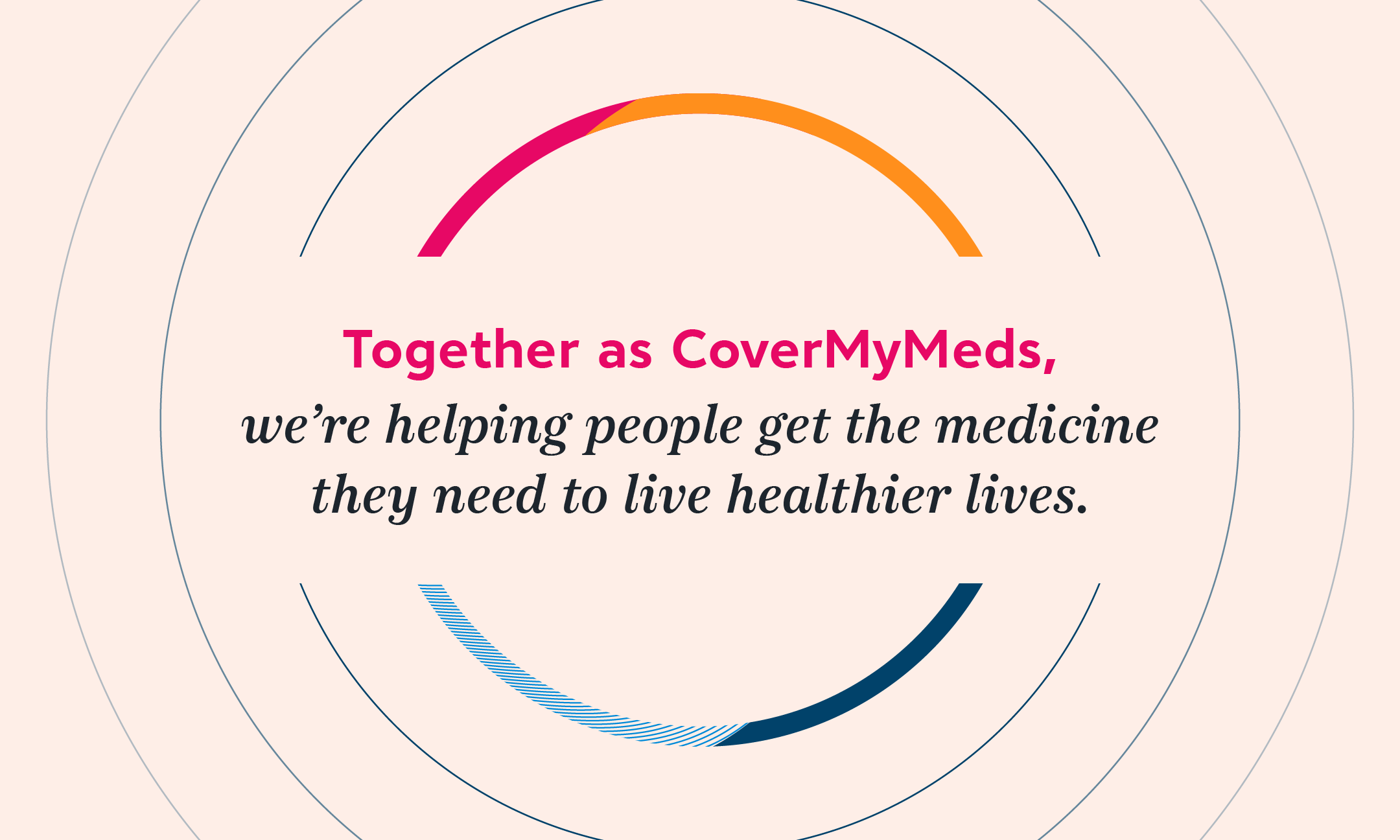 CoverMyMeds' shared purpose.