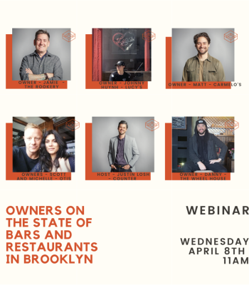 Webinar Roundtable: Owners on the State of Bars and Restaurants in Brooklyn
