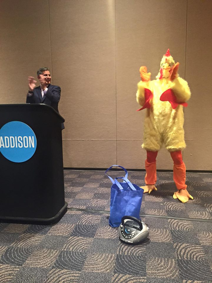 From a Fireside Chat (someone was dressed up in a chicken suit).