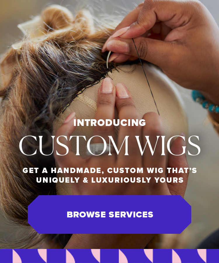 Introducing Handmade Custom Wigs: Get a handmade, custom wig that's uniquely & luxuriously yours