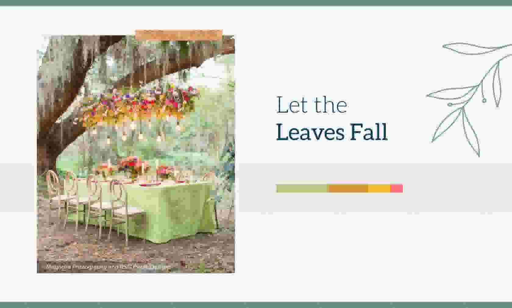 Let the Leaves Fall