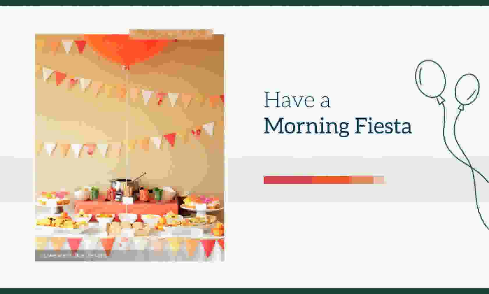 Have a Morning Fiesta