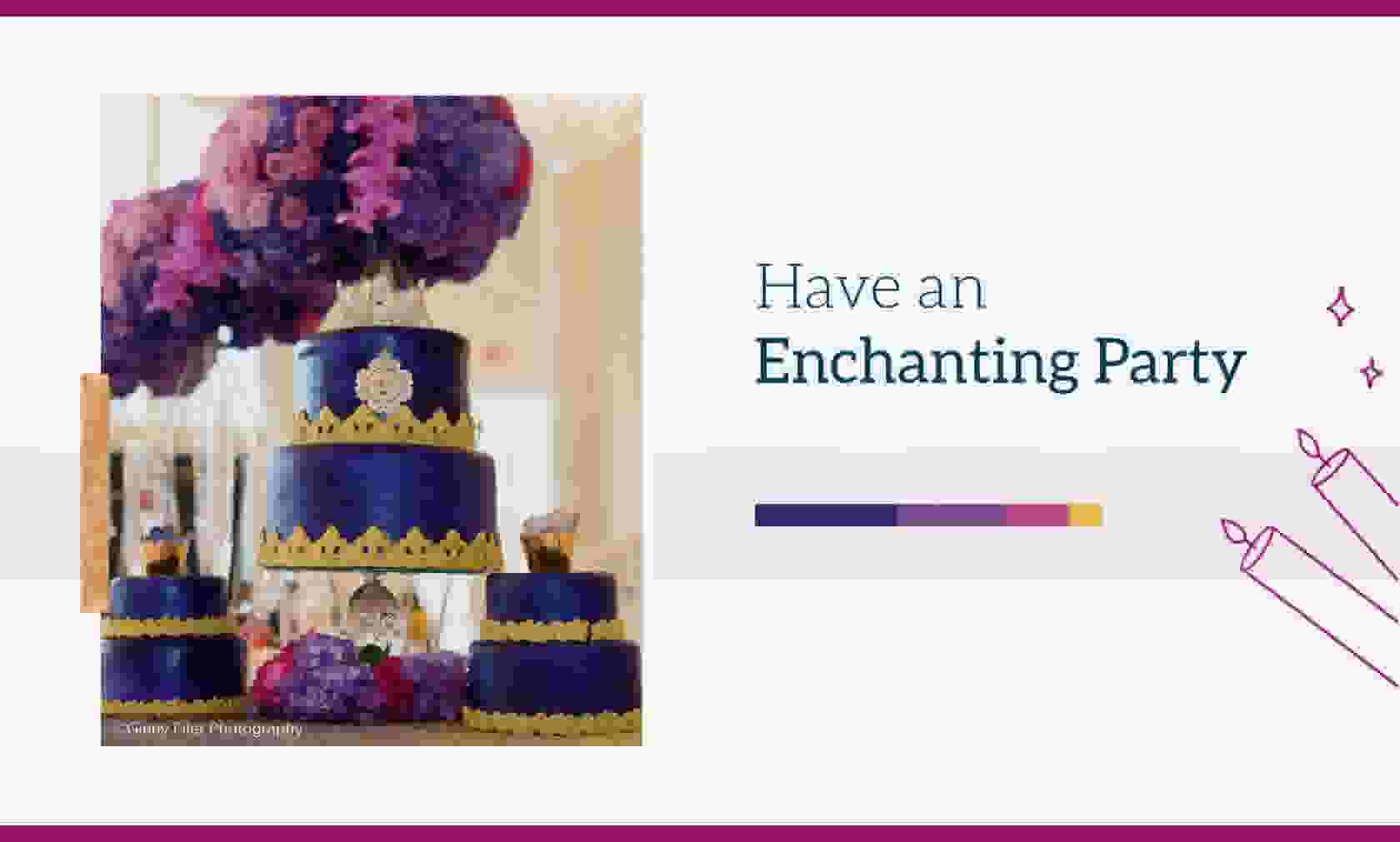Have An Enchanting Party