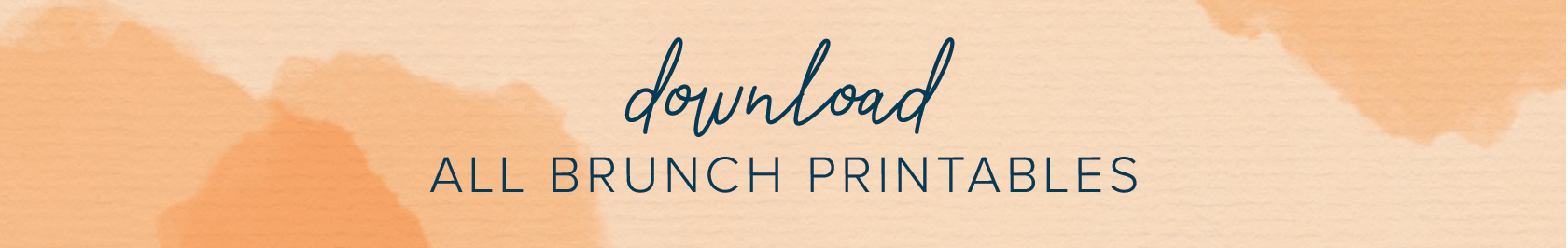 download all brunch printables