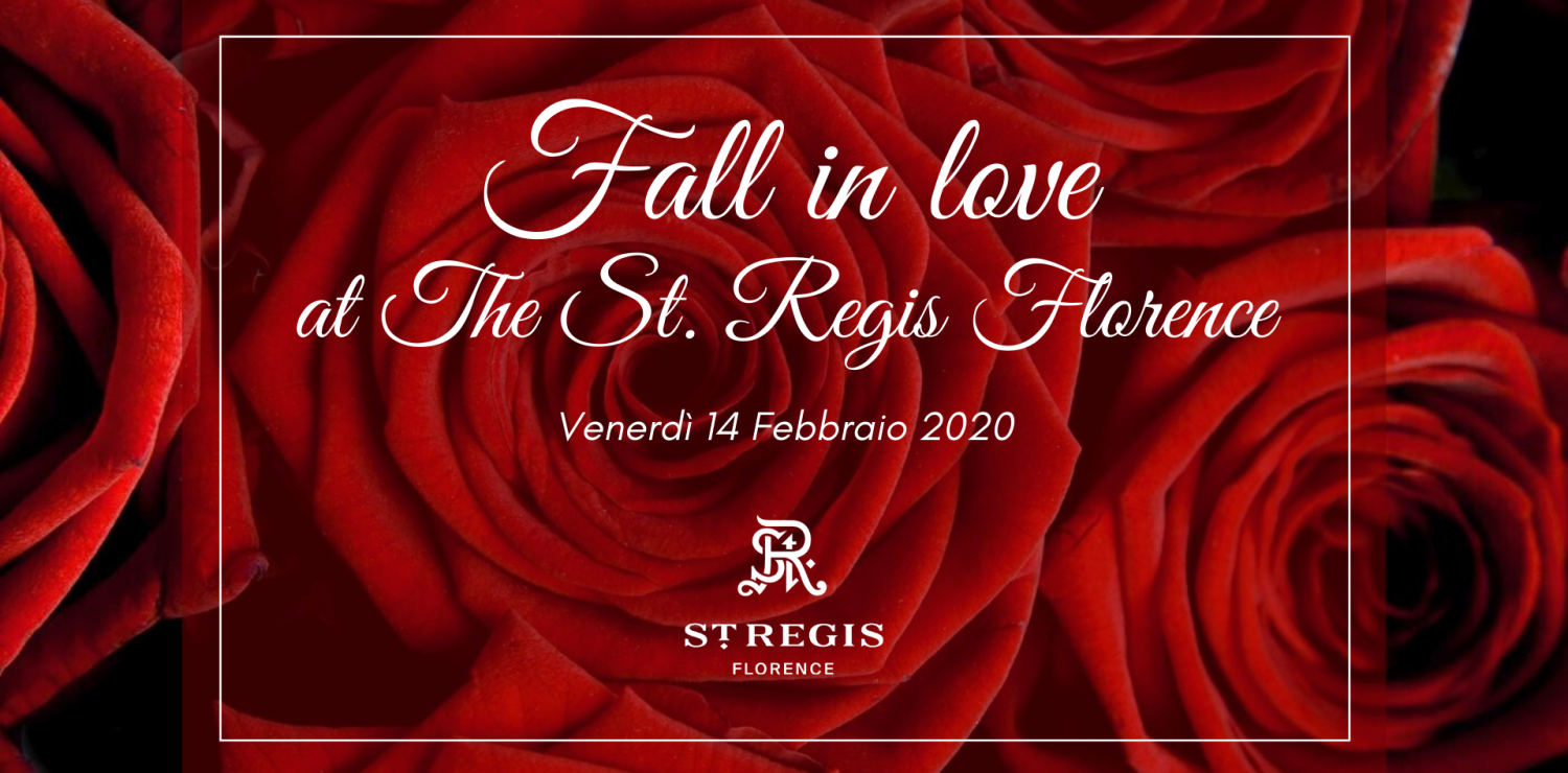 The St. Regis Florence Valentine's Day