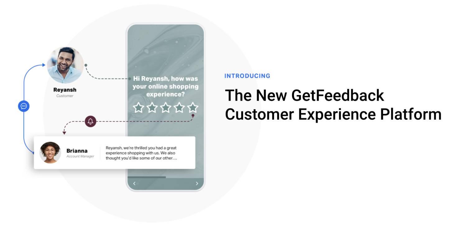 The New GetFeedback Cust Ex Platform