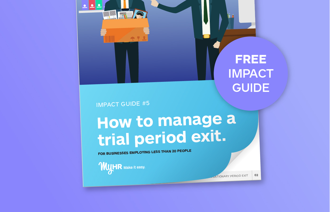 90 Day Trial Period Exit