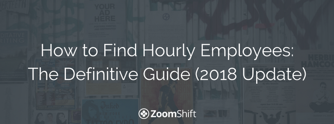 How to Find Hourly Employees - The Definitive Guide