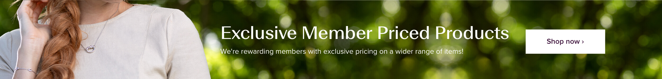 Exclusive Member Priced Products Slim Banner