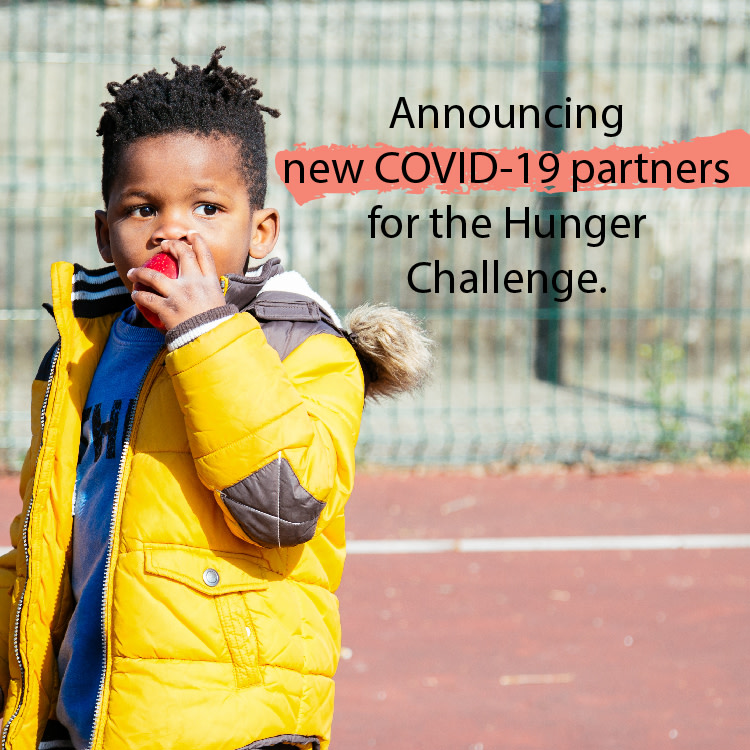 Announcing new COVID-19 partners for the Hunger Challenge.